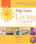 Betty Crocker s Living with Cancer Cookbook