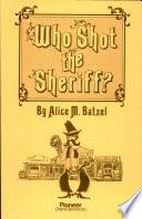 Who Shot the Sheriff