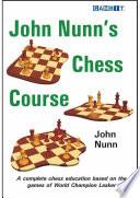 John Nunn's Chess Course, Cambit, 2012 : champion lasker