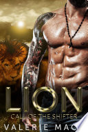 Lion  Call of the Shifter  A BBW Paranormal Romance
