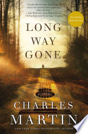 Long Way Gone by Charles Martin