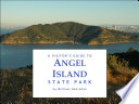 A Visitor s Guide to Angel Island State Park