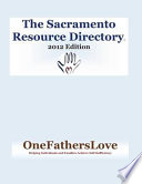 The Sacramento Resource Directory 2012 Edition