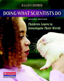 Doing what Scientists Do Who Want To Do Science