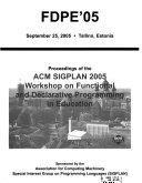 Proceedings of the ACM SIGPLAN     Workshop on Functional and Declarative Programming in Education