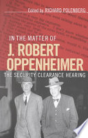 In the Matter of J  Robert Oppenheimer