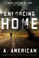 Enforcing Home