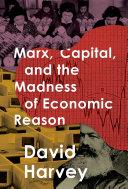 download ebook marx, capital, and the madness of economic reason pdf epub
