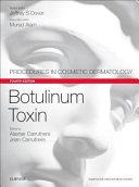 Botulinum Toxin Dermatology Series Botulinum Toxin 4th Edition Brings