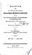 Hanbuch über die ältern und neuern bäuerlichen rechtsverhältnisse in den ehemals grossherzoglich-bergischen