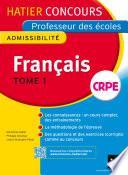 Concours professeur des   coles 2015   Fran  ais Tome 1   Epreuve   crite d admissibilit