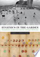 Eugenics in the Garden
