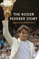 The Roger Federer Story Book PDF