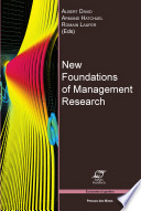 New Foundations of Management Research