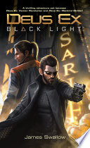 Deus Ex  Black Light  Deus Ex  Mankind Divided prequel