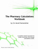 The Pharmacy Calculations Workbook
