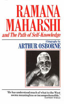 Ramana Maharshi and the Path of Self Knowledge