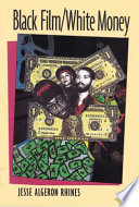 Black Film, White Money : the motion picture industry controls and...