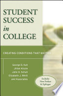 Student Success in College   Includes New Preface and Epilogue