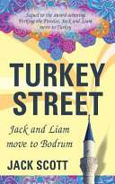 Turkey Street  Jack and Liam Move to Bodrum