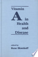 Vitamin A in Health and Disease