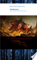 Kerberous The Hound Of Apocalypse