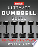 Men s Health Ultimate Dumbbell Guide