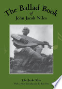 The Ballad Book of John Jacob Niles