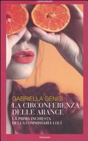 La circonferenza delle arance. La prima inchiesta della commissaria Lolì Book Cover