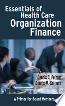 Essentials of Health Care Organization Finance