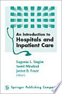 An Introduction to Hospitals and Inpatient Care