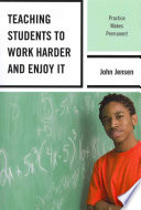 Teaching Students to Work Harder and Enjoy it