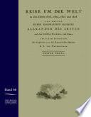 Reise Um Die Welt in Den Jahren 1803-1806 Auf Den Schiffen Nadeshda und New