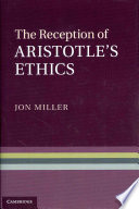 The Reception of Aristotle s Ethics