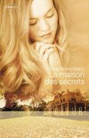La maison des secrets (Harlequin Prélud') Book