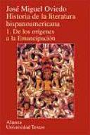 Historia de la literatura hispanoamericana   History of the Spanish American Literature