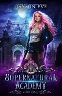 Supernatural Academy by Jaymin Eve