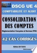 42 cas corrig  s de Consolidation des comptes   Comptes de groupe   DSCG UE 4   Comptabilit   et audit
