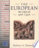 The European World  400 1450