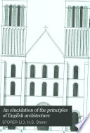 An Elucidation of the Principles of English Architecture