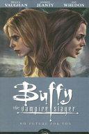 Buffy the Vampire Slayer Season 8 Volume 2: No Future for You Book Cover