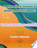 illustration Programmation et structures de données avancées en langage C: Cours et exercices corrigés
