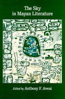 The Sky in Mayan Literature Modern Mayan Texts And Describes Concepts