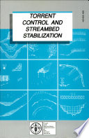 Torrent Control and Streambed Stabilization