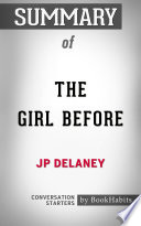 Summary of The Girl Before by JP Delaney   Conversation Starters