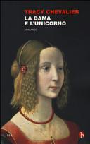 La dama e l'unicorno Book Cover