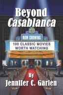 Beyond Casablanca