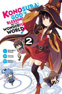 Konosuba  God s Blessing on This Wonderful World   Vol  2  manga