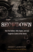 Showdown Most Violent Biker Gangs The Outlaws And The