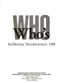 Who's Who In Dental Technology : ...